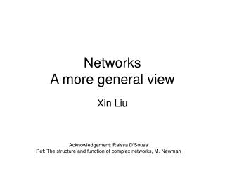Networks A more general view