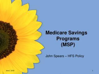 Medicare Savings Programs (MSP)