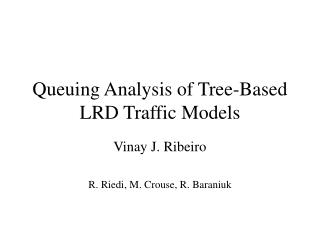 Queuing Analysis of Tree-Based LRD Traffic Models