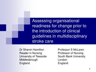 Assessing organisational readiness for change prior to the introduction of clinical guidelines in multidisciplinary stro