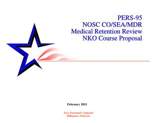 PERS-95 NOSC CO/SEA/MDR Medical Retention Review NKO Course Proposal