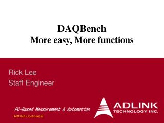 DAQBench  More easy, More functions