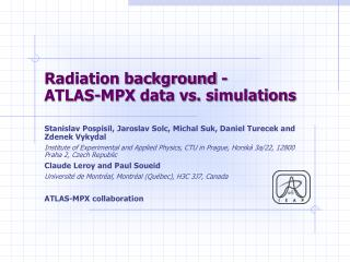 Radiation background  - ATLAS-MPX data vs. simulations