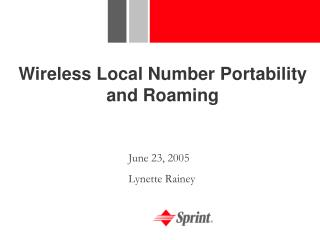 Wireless Local Number Portability and Roaming