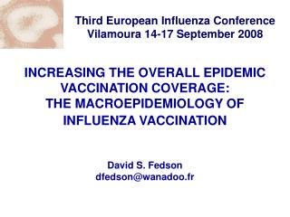 Third European Influenza Conference Vilamoura 14-17 September 2008