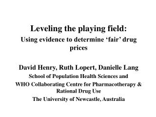 Leveling the playing field:  Using evidence to determine 'fair' drug prices