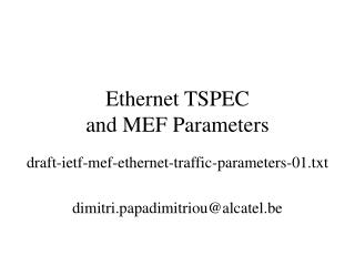 Ethernet TSPEC  and MEF Parameters