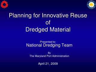 Planning for Innovative Reuse of Dredged Material