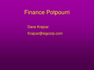 Finance Potpourri
