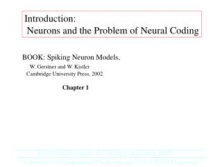Introduction:  Neurons and the Problem of Neural Coding