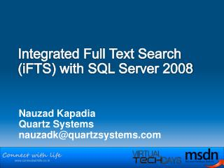 Integrated Full Text Search (iFTS) with SQL S e rver 2008