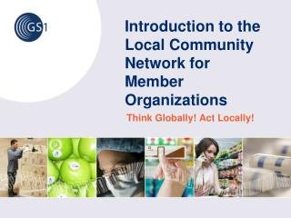 Introduction to the Local Community Network for Member Organizations