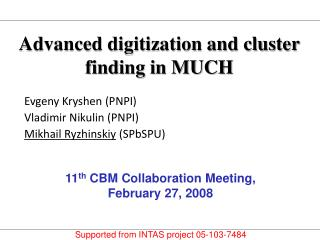 Advanced digitization and cluster finding in MUCH