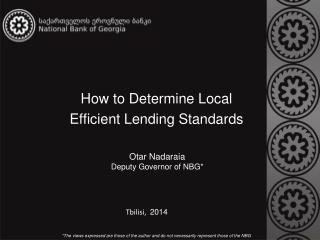 How to Determine Local Efficient Lending Standards