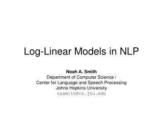 Log-Linear Models in NLP