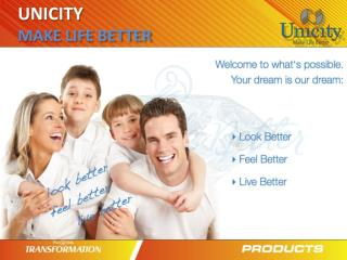 UNICITY MAKE LIFE BETTER