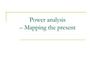 Power analysis  – Mapping the present