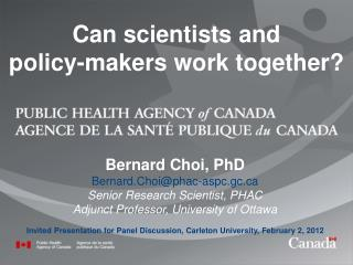 Can scientists and  policy-makers work together?
