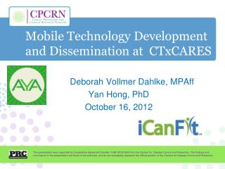 Mobile Technology Development and Dissemination at  CTxCARES
