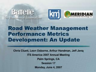 Road Weather Management Performance Metrics Development: An Update