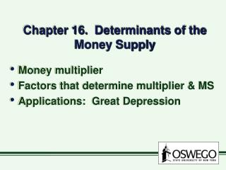 Chapter 16.  Determinants of the Money Supply