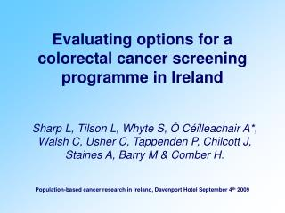 Evaluating options for a colorectal cancer screening programme in Ireland