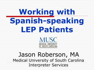 Working with Spanish-speaking LEP Patients