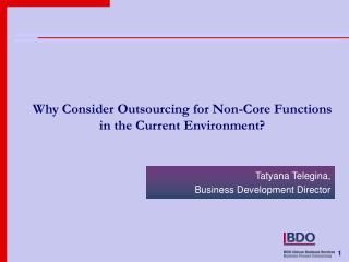 Why Consider Outsourcing for Non-Core Functions in the Current Environment?