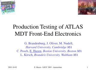 Production Testing of ATLAS MDT Front-End Electronics
