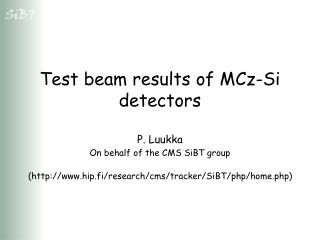 Test beam results of MCz-Si detectors