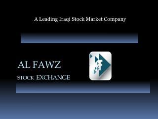 AL FAWZ  STOCK EXCHANGE