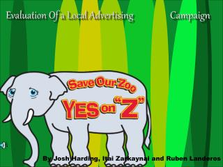 Evaluation Of a Local Advertising                 Campaign