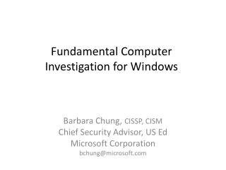 Fundamental Computer Investigation for Windows