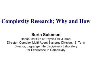 Complexity Research; Why and How