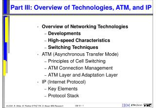 Part III: Overview of Technologies, ATM, and IP
