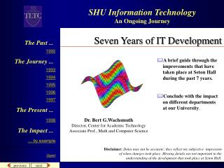 Seven Years of IT Development