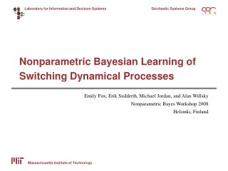 Nonparametric Bayesian Learning of Switching Dynamical Processes