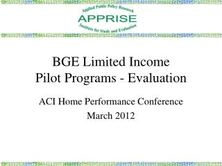 BGE Limited Income Pilot Programs - Evaluation