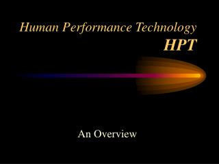 Human Performance Technology HPT