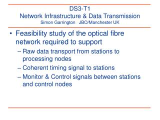 DS3-T1 Network Infrastructure & Data Transmission Simon Garrington   JBO/Manchester UK