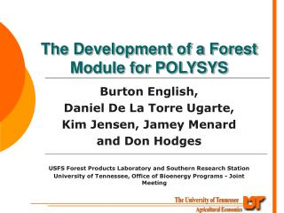 The Development of a Forest Module for POLYSYS