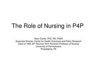 The Role of Nursing in P4P