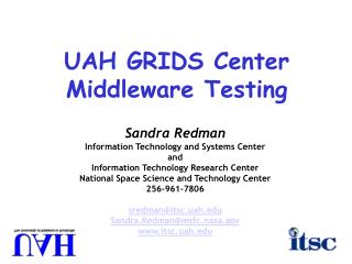 UAH GRIDS Center Middleware Testing