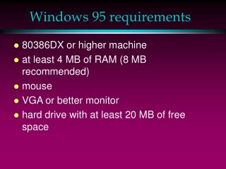 Windows 95 requirements