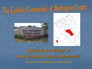 Featuring the History of  Holy Eucharist Church, Tabernacle