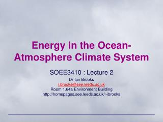 Energy in the Ocean-Atmosphere Climate System