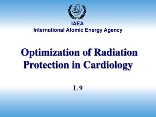 Optimization of Radiation Protection in Cardiology