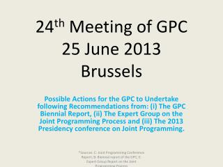 24 th  Meeting of GPC  25 June 2013 Brussels