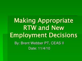 Making Appropriate RTW and New Employment Decisions