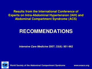 RECOMMENDATIONS Intensive Care Medicine  2007; 33(6): 951-962